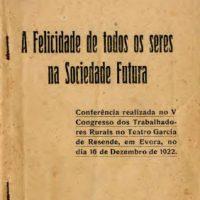 """[Portugal] Gonçalves Correia: """"A Felicidade de Todos os Seres na Sociedade Futura"""""""