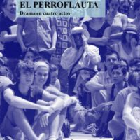 "[Espanha] ""El perroflauta"". Drama em quatro atos"