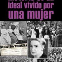 [Espanha] Lançamento: História de um ideal vivido por uma mulher, de Juana Rouco Buela