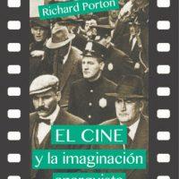 [Espanha] Lançamento: O cinema e a imaginação anarquista, de Richard Porton