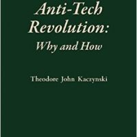 Já no Brasil o novo livro do Ted 'Unabomber' Kaczynski – Anti-Tech Revolution: Why and How