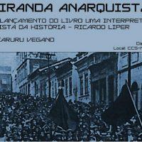 """[Salvador-BA] """"Ciranda Anarquista"""" neste domingo: lançamento do livro Uma Interpretação Anarquista da História e Caruru Vegano"""