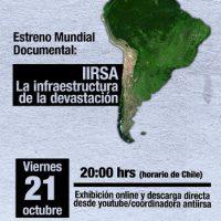 "[Chile] Hoje tem estreia mundial via Internet do documentário ""IIRSA La Infraestructura de la Devastación"""