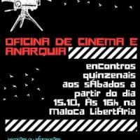 [Salvador-BA] Oficina de Cinema e Anarquia tem início neste sábado na Maloca Libertária