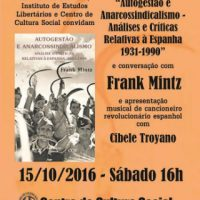 """[São Paulo-SP] Lançamento do livro """"Autogestão e Anarcossindicalismo"""" e conversação com Frank Mintz"""