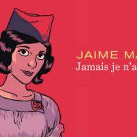 """[França] Lançamento HQ's: """"Nunca terei 20 anos"""", de Jaime Martin"""