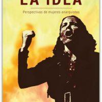 """[Chile] Lançamento: """"A Ideia: perspectivas de mulheres anarquistas"""""""
