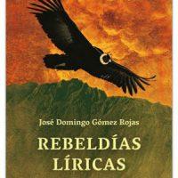 "[Chile] Lançamento: ""Rebeldias Líricas"", de José Domingo Gómez Rojas"