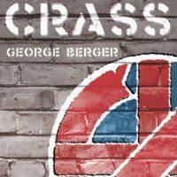 """[França] Lançamento: """"A história do Crass"""", de George Berger"""