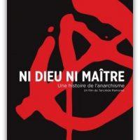 [França] Nem Deus Nem Senhor | Uma história do anarquismo (DVD)