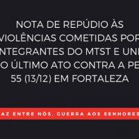 Nota de repúdio às violências cometidas por integrantes do MTST e UNE no último ato contra a PEC 55 em Fortaleza (CE)