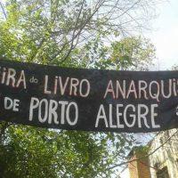 Relato da 7ª edição da Feira do Livro Anarquista de Porto Alegre (RS)