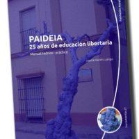[Espanha] Lançamento: Paideia, 25 anos de educação libertária