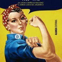 """[Espanha] Lançamento: """"Antifascismos 1936-1945. A luta contra o fascismo nos dois lados do Atlântico"""", de Michael Seidman"""