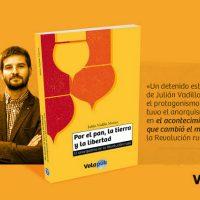 """[Espanha] Lançamento: """"Por el pan, la tierra y la libertad. El anarquismo en la Revolución Rusa"""", de Julián Vadillo Muñoz"""