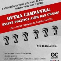 """[Santos-SP] Debate: """"Existe Política Além Das Urnas"""""""