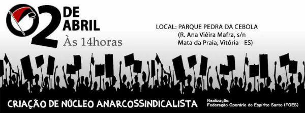 vitoria-es-criacao-de-nucleo-anarcossindicalista-1