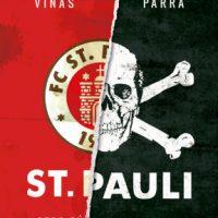 """[Espanha] Lançamento: """"St. Pauli. Outro futebol é possível"""""""