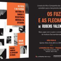 """Lançamento: """"Os Fuzis e as Flechas: História de Sangue e Resistência Indígena na Ditadura"""", de Rubens Valente"""