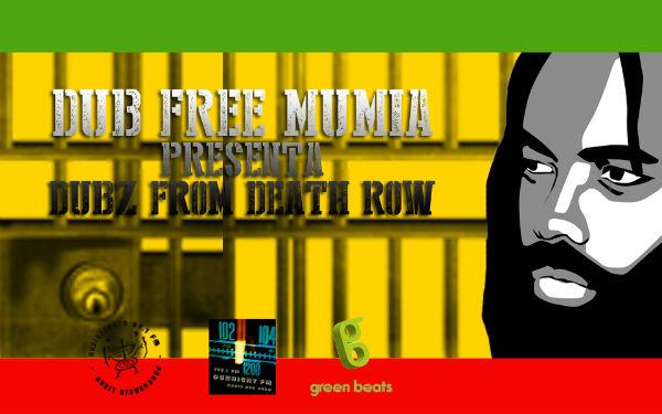 mexico-lancamento-dub-free-mumia-dubz-from-death-1