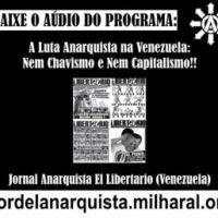 """Baixe o áudio """"Luta Anarquista na Venezuela: Nem Chavismo e Nem Capitalismo"""""""