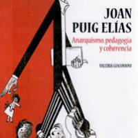 """[Espanha] Lançamento: """"Joan Puig Elías. Anarquismo, pedagogia e coerência"""", de Valeria Giacomoni"""