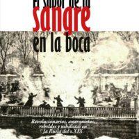 """[Espanha] Lançamento: """"O sabor de sangue na boca. Revolucionários, anarquistas, rebeldes e niilistas na Rússia do s.XIX"""""""