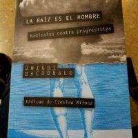 [Espanha] Resenha: A raiz é o homem. Radicais contra progressistas