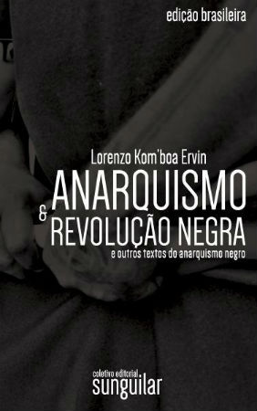 relancamento-do-livro-anarquismo-e-revolucao-neg-1