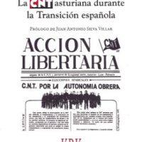 [Espanha] Lançamento: A CNT asturiana durante a Transição espanhola, de Héctor González Pérez