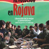 [Espanha] Lançamento: Revolução em Rojava. Liberação da mulher e comunalismo entre a guerra e o embargo