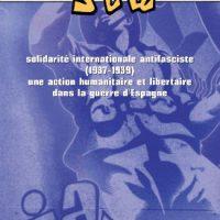 [França] A história da Solidariedade Internacional Antifascista (1937-1939)