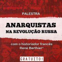 """[Guarujá-SP] Debate: """"Anarquistas na Revolução Russa"""""""