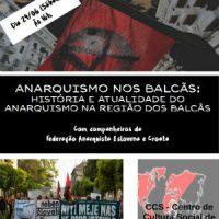 """[São Paulo-SP] Conversa-debate no CCS neste sábado: """"Movimento anarquista nos Balcãs"""""""