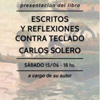 """[Argentina] Apresentação do livro """"Escrito y reflexiones contra teclado"""" do anarquista Carlos Solero"""