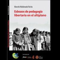 [Bolívia] Novo livro sobre experiências pedagógicas libertárias no Altiplano