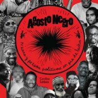 """[México] Um livro para compartilhar. """"Agosto Negro: Presas y presos en pie de lucha"""""""