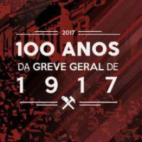 [Porto Alegre-RS] Viva o centenário da épica Greve Geral de 1917!
