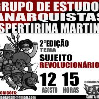 [Santa Maria-RS] 2ª edição do Grupo de Estudos Anarquistas Espertirina Martins