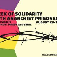 5ª Semana Internacional de Solidariedade aos Prisioneiros Anarquistas, de 23 a 30 de agosto