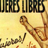 [Espanha] Não há memória sem feminismos, não há feminismos sem memória: Mulheres Livres 80 anos depois