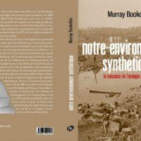 [França] Lançamento: Nosso meio ambiente sintético. O nascimento da ecologia política