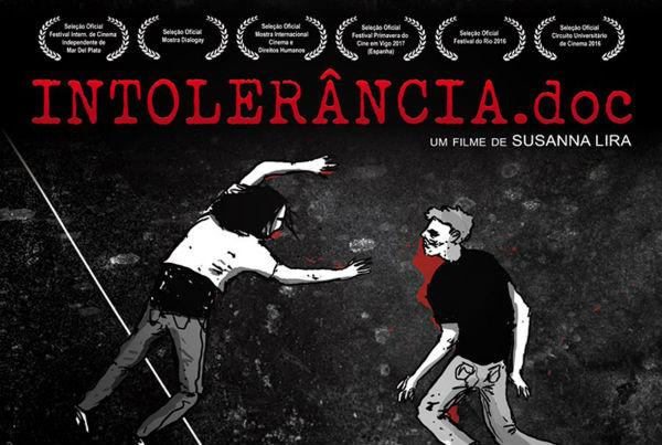 ja-esta-nas-telonas-intoleranciadoc-documentario-1