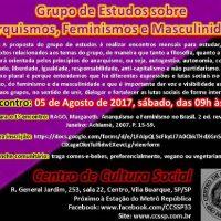 """[São Paulo-SP] Começam neste sábado as atividades do """"Grupo de estudos sobre anarquismos, feminismos e masculinidades"""", no CCS"""