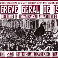[São Paulo-SP] Debate: A Greve Geral de 1917: História e Organização Anarquista