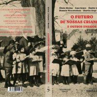 """[São Paulo-SP] Hoje, na USP, lançamento do livro """"O Futuro de Nossas Crianças e Outros Ensaios"""""""