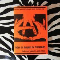 """[São Paulo-SP] Lançamento: """"Sobre os Grupos de Afinidade – Reflexões, Propostas, Auto-Críticas"""""""