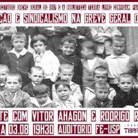"""[São Paulo-SP] Nesta quinta-feira debate sobre """"Educação e Sindicalismo na Greve Geral de 1917"""", na USP"""