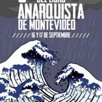 [Uruguai] 6ª Feira do livro anarquista de Montevidéu, 16 e 17 de setembro