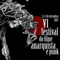 """Em dezembro ocorrerá mais uma edição do """"Festival do Filme Anarquista e Punk de SP"""""""